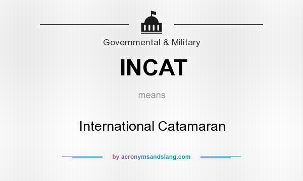 What does INCAT mean? It stands for International Catamaran