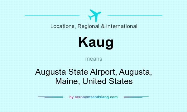 What does Kaug mean? It stands for Augusta State Airport, Augusta, Maine, United States