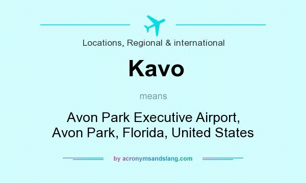 What does Kavo mean? It stands for Avon Park Executive Airport, Avon Park, Florida, United States
