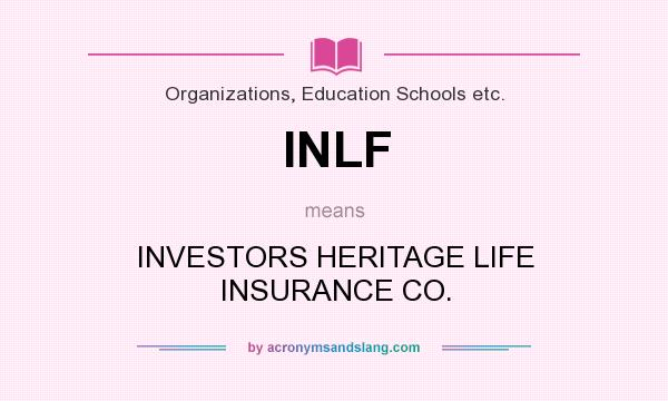 What does INLF mean? It stands for INVESTORS HERITAGE LIFE INSURANCE CO.