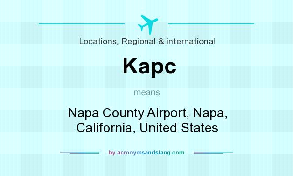 What does Kapc mean? It stands for Napa County Airport, Napa, California, United States