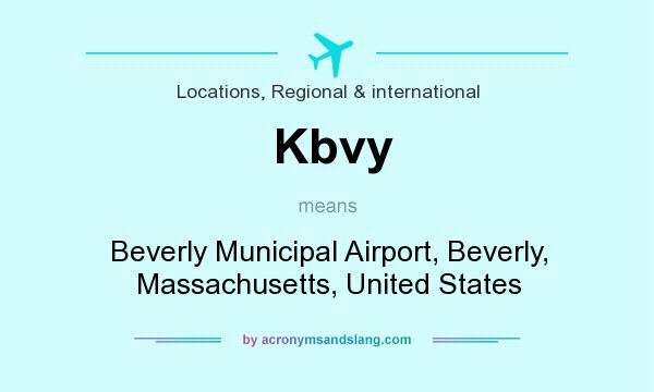 What does Kbvy mean? It stands for Beverly Municipal Airport, Beverly, Massachusetts, United States