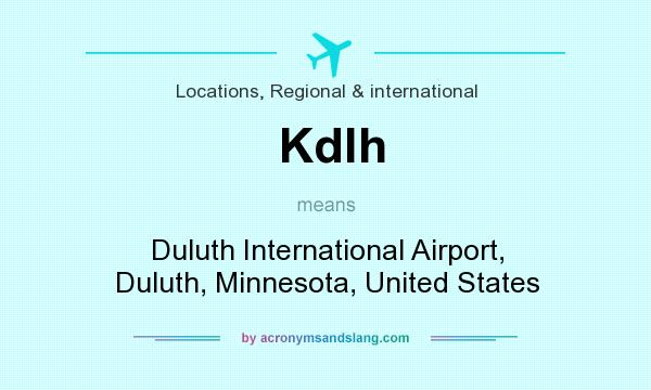 What does Kdlh mean? It stands for Duluth International Airport, Duluth, Minnesota, United States