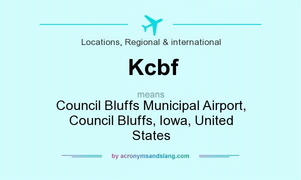 What does Kcbf mean? It stands for Council Bluffs Municipal Airport, Council Bluffs, Iowa, United States