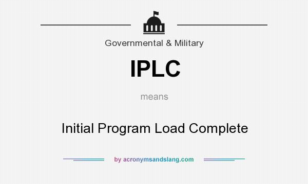 What does IPLC mean? It stands for Initial Program Load Complete