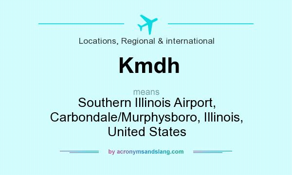 What does Kmdh mean? It stands for Southern Illinois Airport, Carbondale/Murphysboro, Illinois, United States