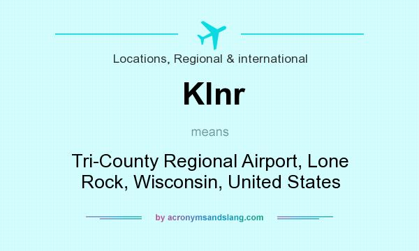 What does Klnr mean? It stands for Tri-County Regional Airport, Lone Rock, Wisconsin, United States