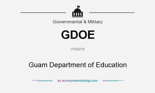 What does GDOE mean? It stands for Guam Department of Education