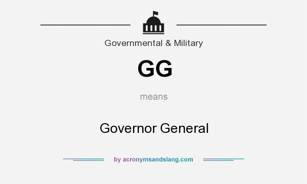What does GG mean? It stands for Governor General