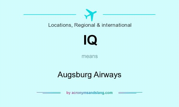What does IQ mean? It stands for Augsburg Airways