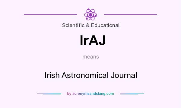 What does IrAJ mean? It stands for Irish Astronomical Journal