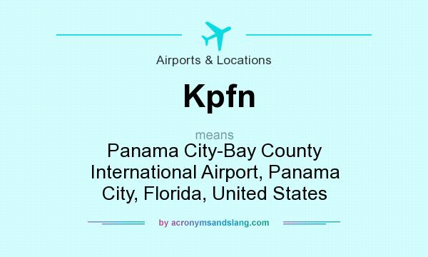What does Kpfn mean? It stands for Panama City-Bay County International Airport, Panama City, Florida, United States