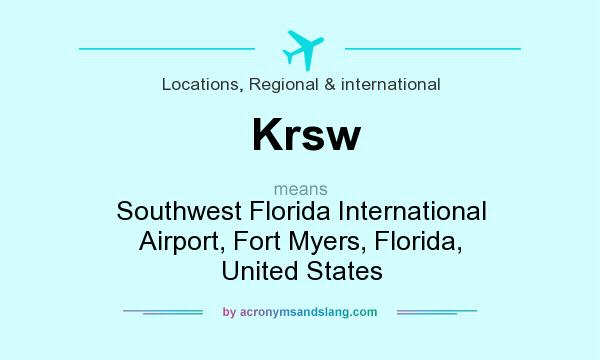 What does Krsw mean? It stands for Southwest Florida International Airport, Fort Myers, Florida, United States