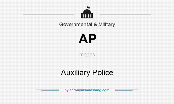 What does AP mean? It stands for Auxiliary Police