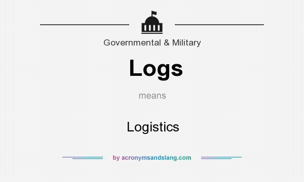 What does Logs mean? It stands for Logistics