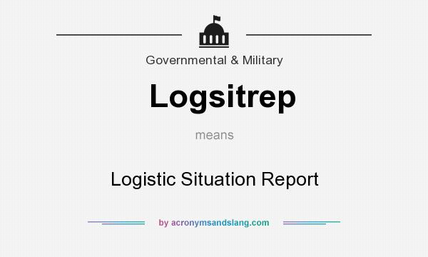What does Logsitrep mean? - Definition of Logsitrep