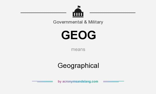 What does GEOG mean? It stands for Geographical