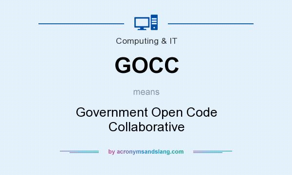 What does GOCC mean? It stands for Government Open Code Collaborative