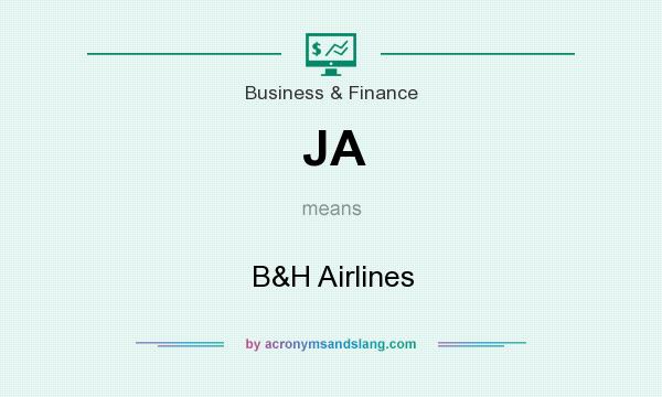 What does JA mean? It stands for B&H Airlines