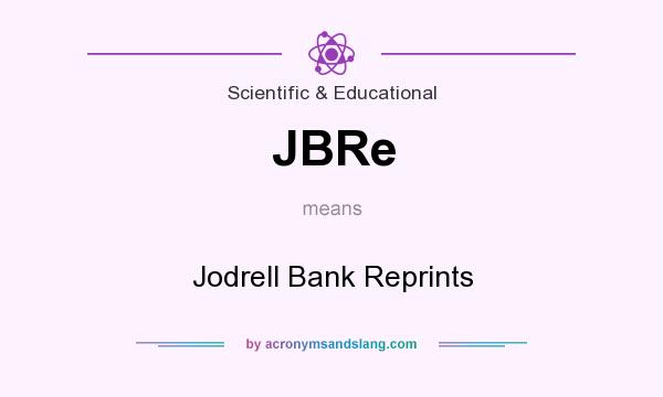 What does JBRe mean? It stands for Jodrell Bank Reprints