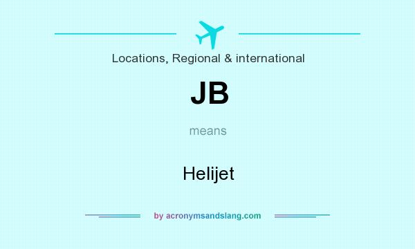 What does JB mean? It stands for Helijet