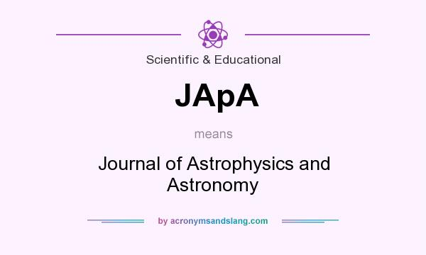 What does JApA mean? It stands for Journal of Astrophysics and Astronomy