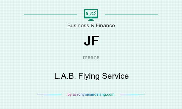 What does JF mean? It stands for L.A.B. Flying Service