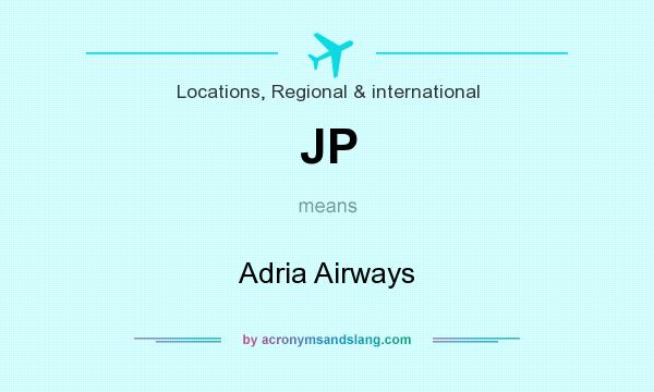 What does JP mean? It stands for Adria Airways
