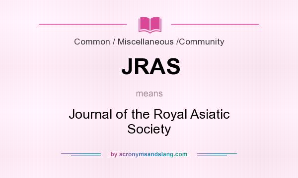 What does JRAS mean? It stands for Journal of the Royal Asiatic Society