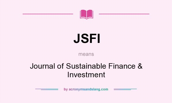 JSFI - Journal of Sustainable Finance \u0026 Investment in Undefined by