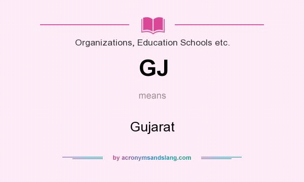 What does GJ mean? It stands for Gujarat