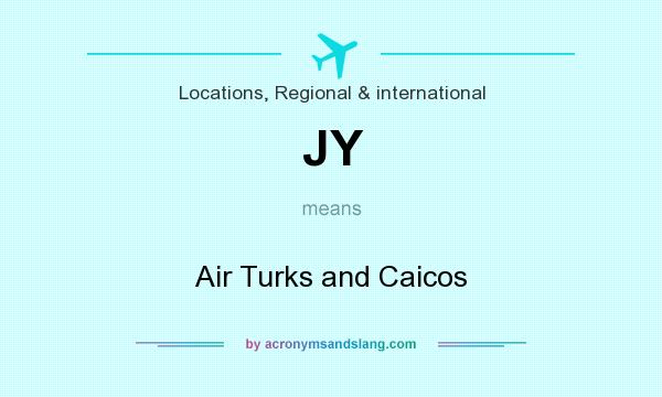 What does JY mean? It stands for Air Turks and Caicos