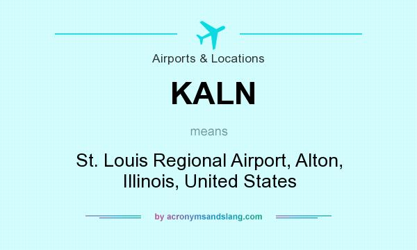 What does KALN mean? It stands for St. Louis Regional Airport, Alton, Illinois, United States