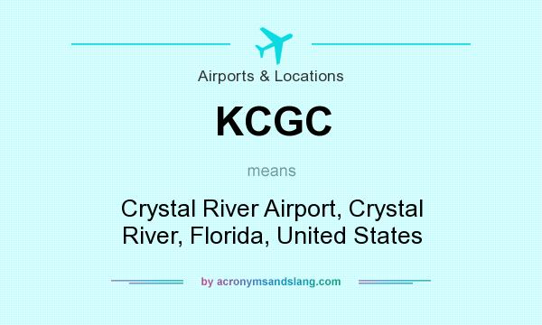 What does KCGC mean? It stands for Crystal River Airport, Crystal River, Florida, United States