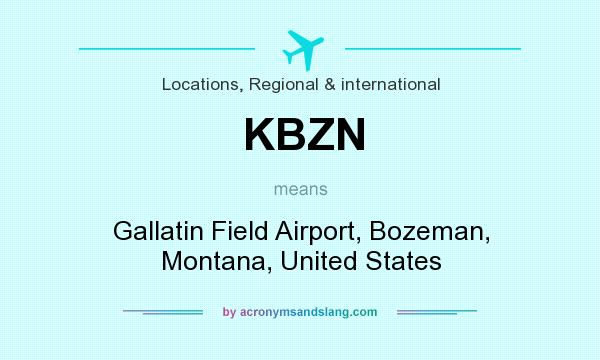 What does KBZN mean? It stands for Gallatin Field Airport, Bozeman, Montana, United States
