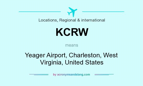 What does KCRW mean? It stands for Yeager Airport, Charleston, West Virginia, United States