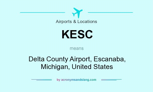 What does KESC mean? It stands for Delta County Airport, Escanaba, Michigan, United States