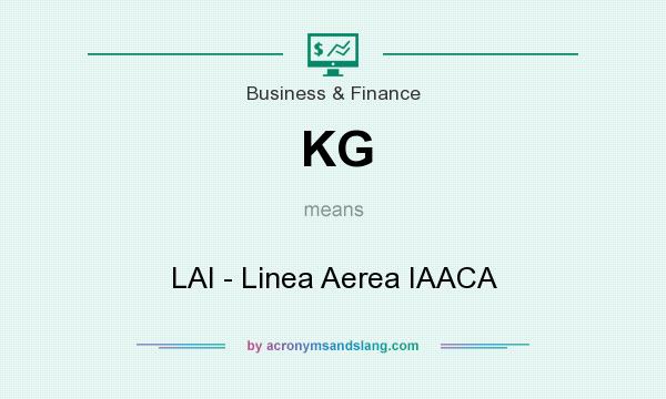 What does KG mean? It stands for LAI - Linea Aerea IAACA