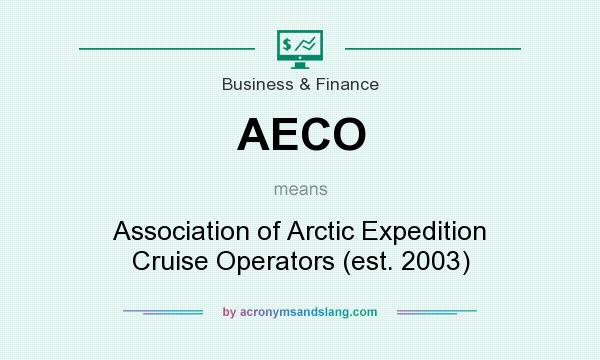 What does AECO mean? It stands for Association of Arctic Expedition Cruise Operators (est. 2003)