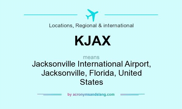 What does KJAX mean? It stands for Jacksonville International Airport, Jacksonville, Florida, United States