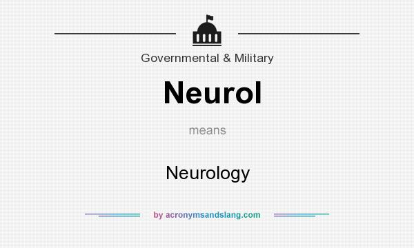 What does Neurol mean? It stands for Neurology