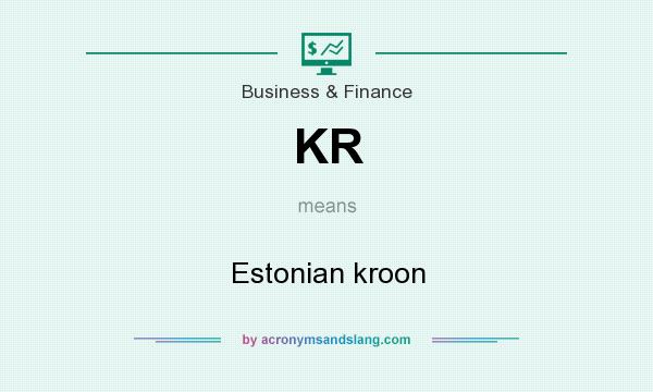 What does KR mean? It stands for Estonian kroon