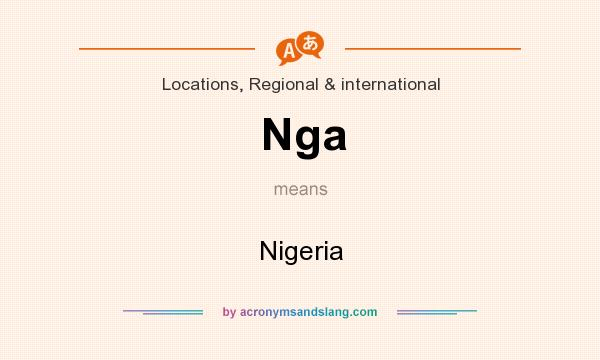 What does Nga mean? It stands for Nigeria