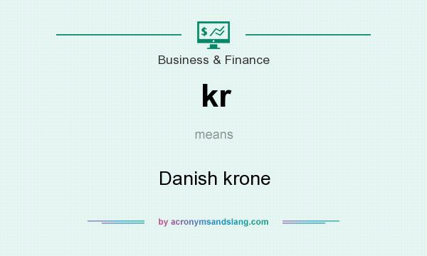 What does kr mean? It stands for Danish krone