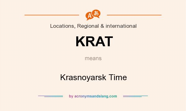 What does KRAT mean? It stands for Krasnoyarsk Time