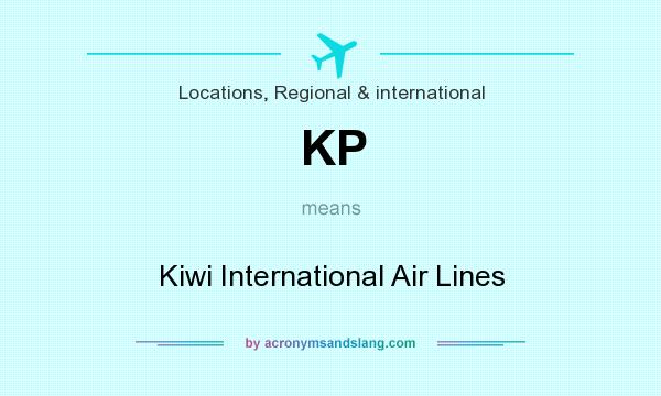 What does KP mean? It stands for Kiwi International Air Lines