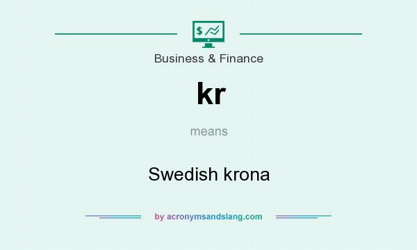 What does kr mean? It stands for Swedish krona