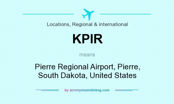 What does KPIR mean? It stands for Pierre Regional Airport, Pierre, South Dakota, United States