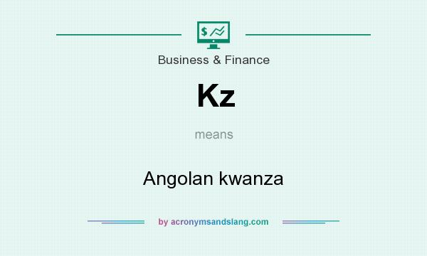 What does Kz mean? It stands for Angolan kwanza