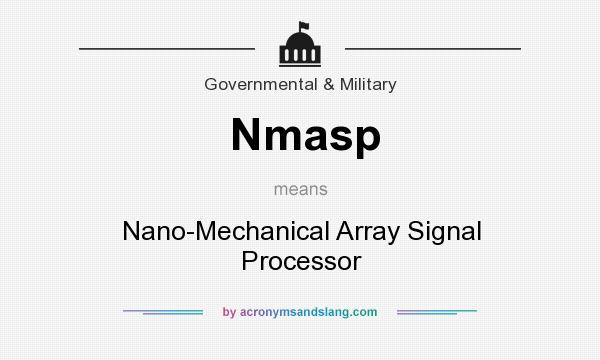 What does Nmasp mean? It stands for Nano-Mechanical Array Signal Processor